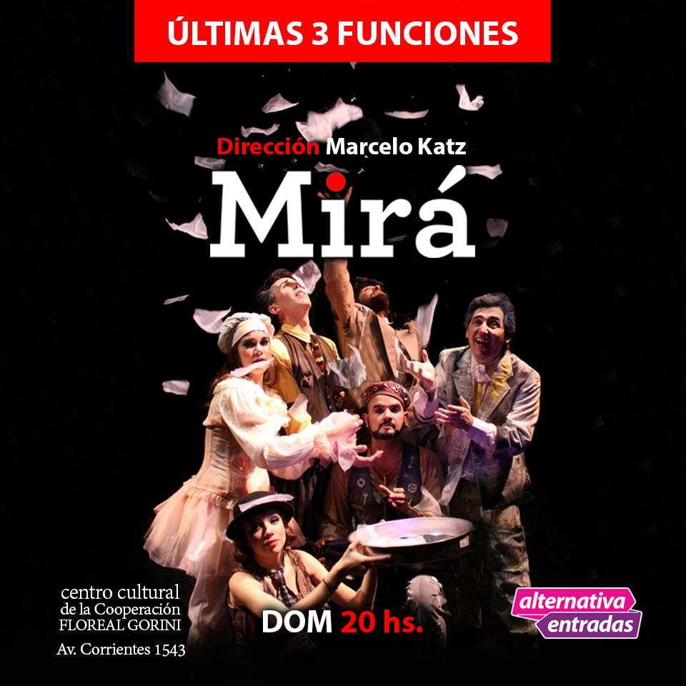 MIRÁ - flyer - últimas 3 funciones - 2